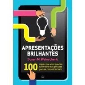 apresentacoes-brilhantes-100-coisas-que-voce-precisa-saber-sobre-as-pessoas-para-se-comunicar-bem-susan-m-weinschenk-8543100607_200x200-PU6e8686ac_1