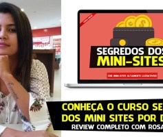 Por Dentro do Curso Segredos dos Mini Sites com Rosana Silva