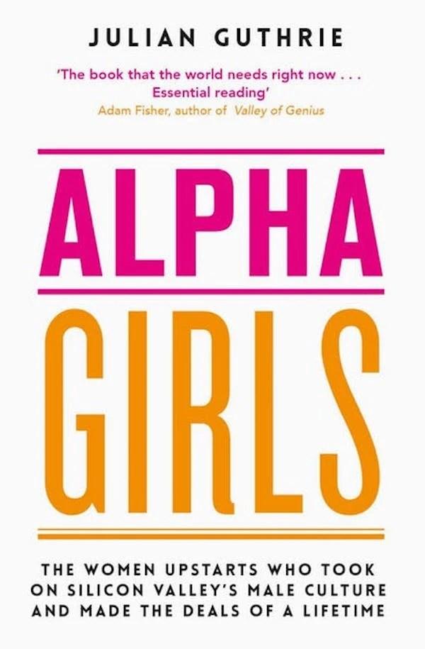 BOOK COVER Alpha Girls Julian Guthrie