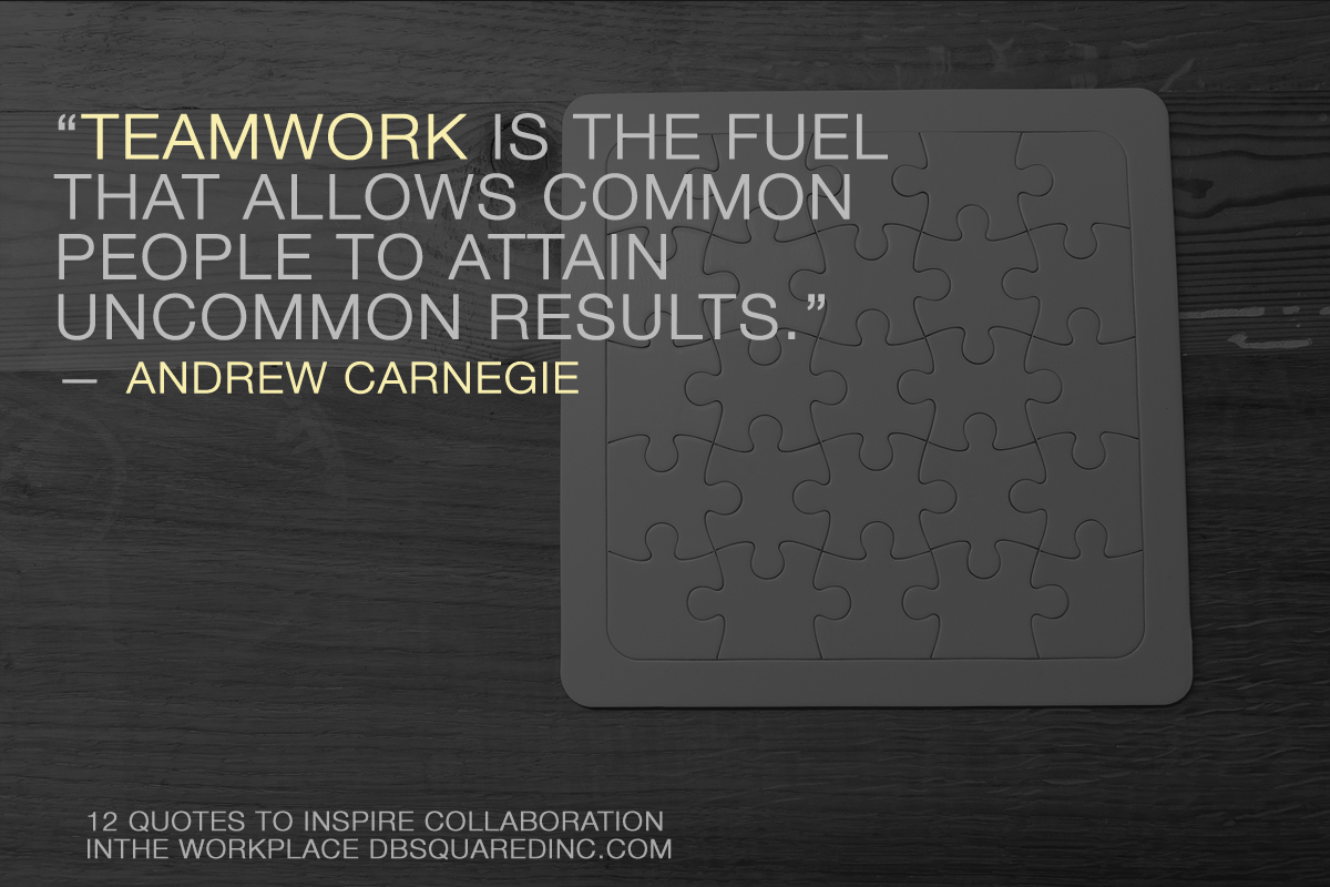Carnegie quotes on working together