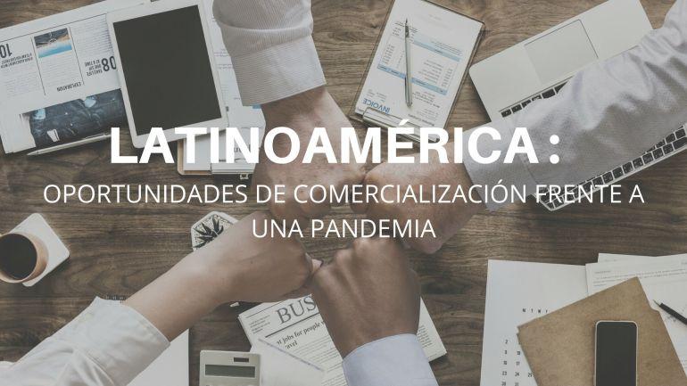 como afecta la pandemia a la comercialización en latinoamerica