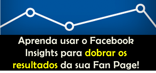 O que é  o Facebook Insights? Como usar?