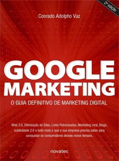 Google Marketing, este que é de Conrado Adolpho Vaz