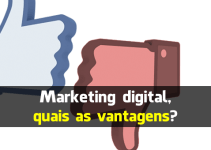 Marketing digital, quais as vantagens?