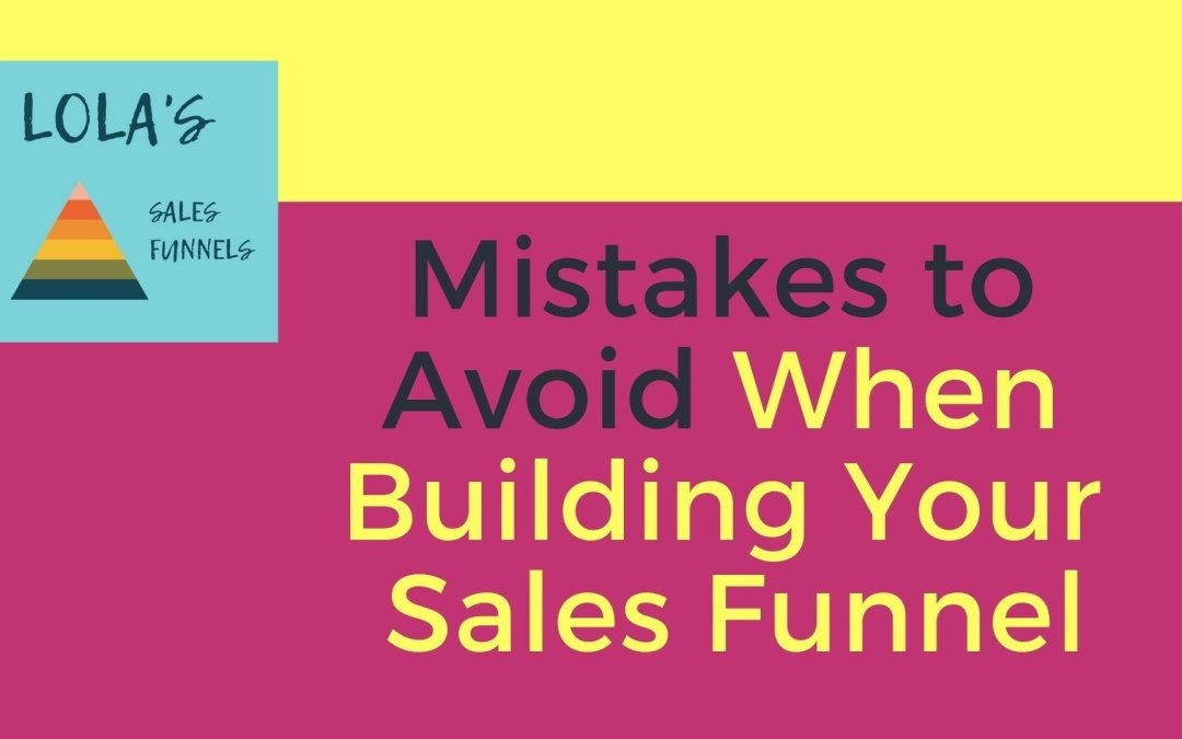 Mistakes to Avoid When Building Your Sales Funnel