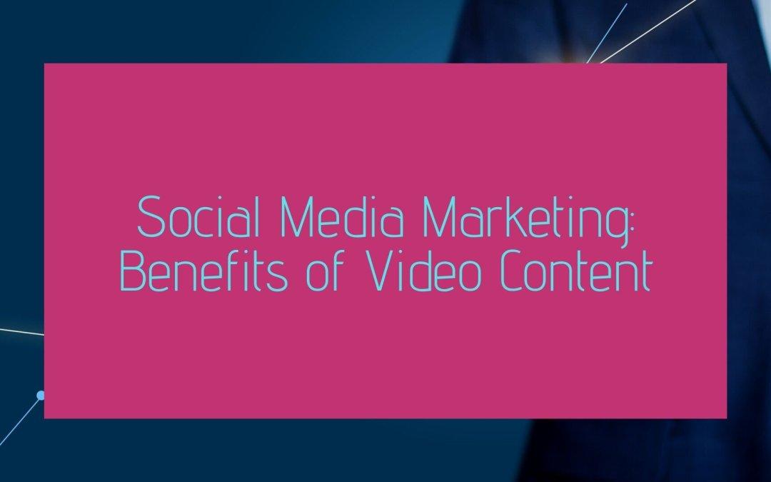 Social Media Marketing: Benefits of Blog Content and Social Media Posts