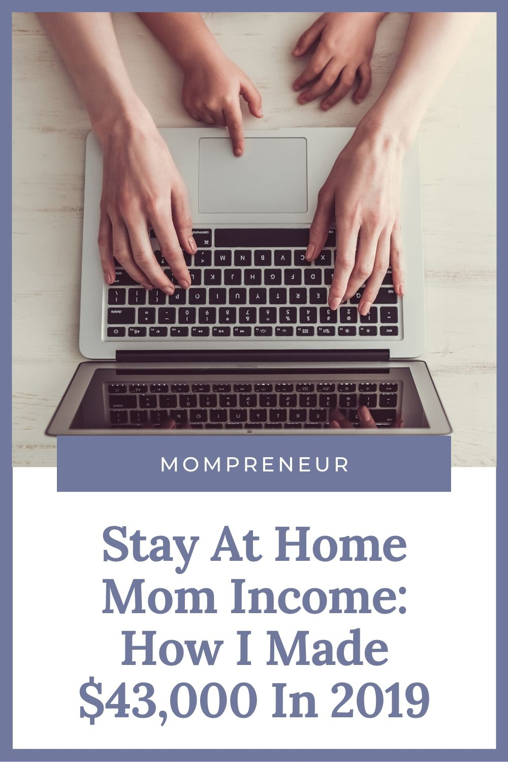Stay At Home Mom Income