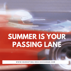 Summer is Your Passing Lane
