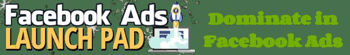 Facebook ads launch pad