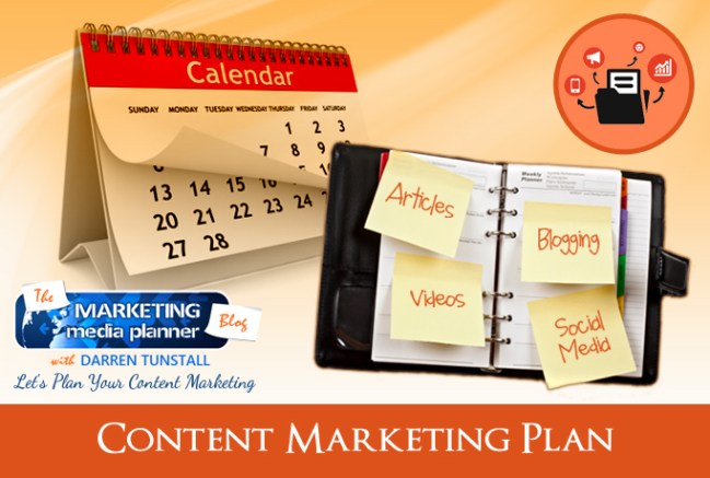 A Content Marketing Plan By Darren Tunstall With The Marketing Media Planner Blog