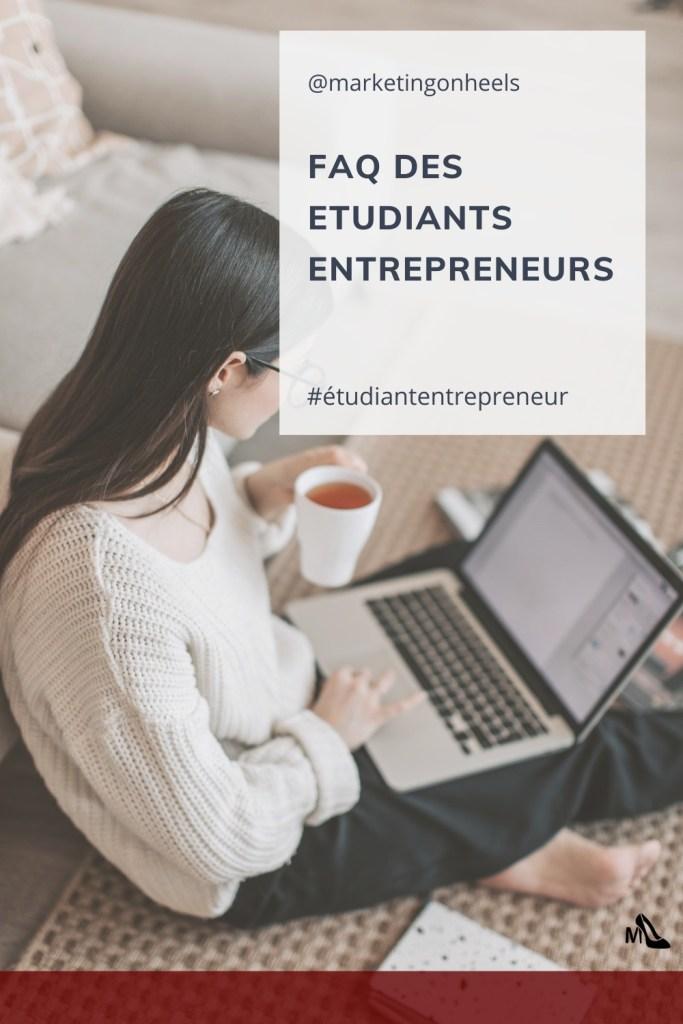 faq ; étudiant entrepreneur , etudiant,entrepreneur, auto entrepreneur