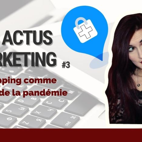 Les Actus Marketing #2 : Spécial Saint Valentin ♥