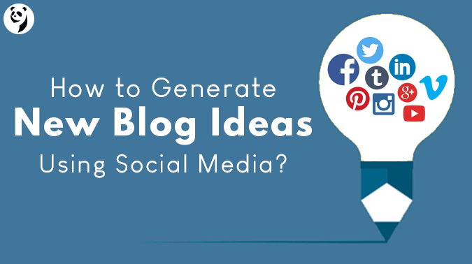 How To Generate Blog Ideas Using Social Media