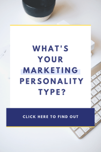 What's your Marketing Personality Type? Click Here to Find Out