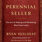 51KIMBwcbzL - Perennial Seller: The Art of Making and Marketing Work that Lasts