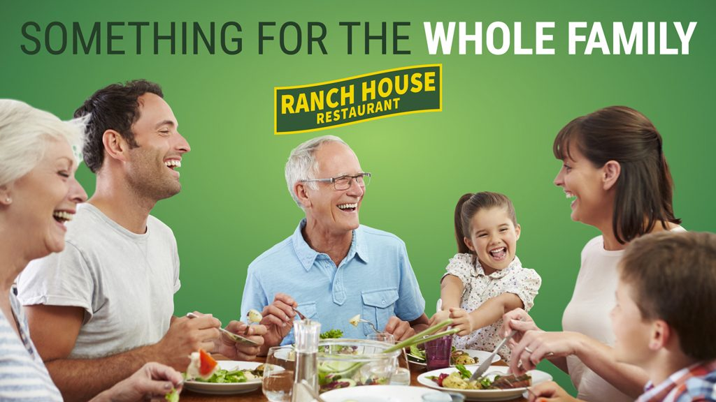 "Image reads ""Something for the whole family"" and includes a photo of a large happy family eating dinner. Ranch House Restaurant logo is displayed."