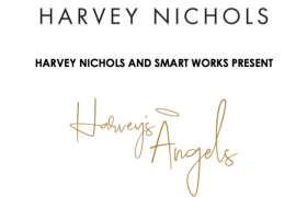 Harvey Nichols and Smart Works present Harveys Angels