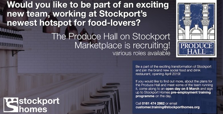 Stockport Produce Hall recruitment