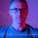 Dawn Creative branding workshop How to make your brand successful from MD David O'Hearns