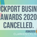 Clarke Nicklin have taken the decision to cancel the 2020 Stockport Business Awards