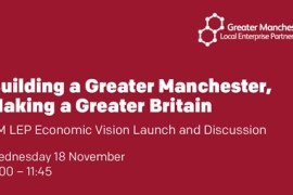 Local Enterprise Partnership to unveil blueprint for fairer, greener GM economy