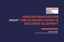 Sacha Lord Greater Manchester Night Time Economy Covid-19 Recovery Blueprint