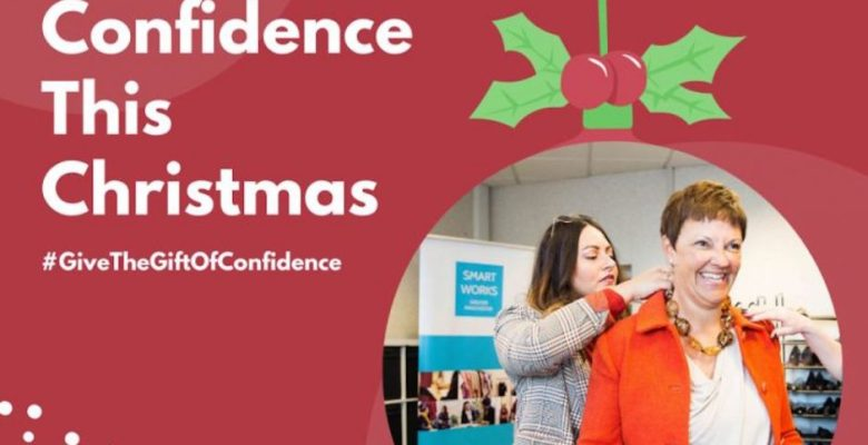 Smart Works #giftofconfidence Christmas campaign