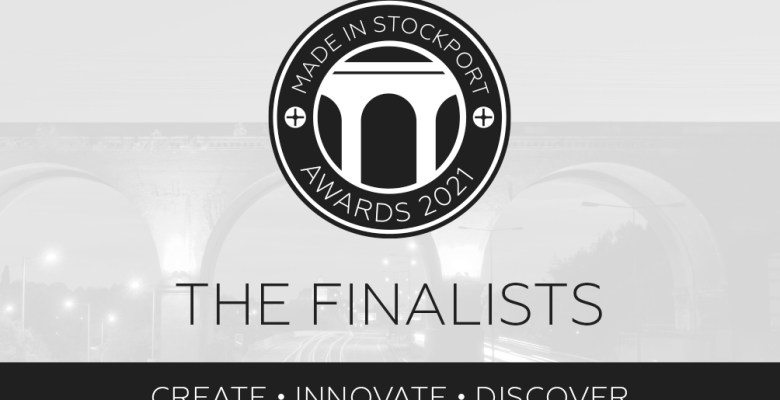 Finalists announced for Made In Stockport Awards 2021