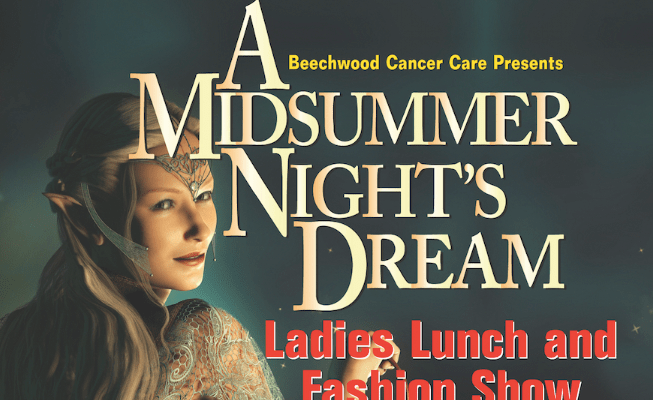 Beechwood to host Midsummer Night's Dream of a Charity lunch