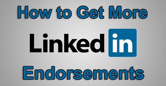 how-to-get-more-linkedin-endorsements