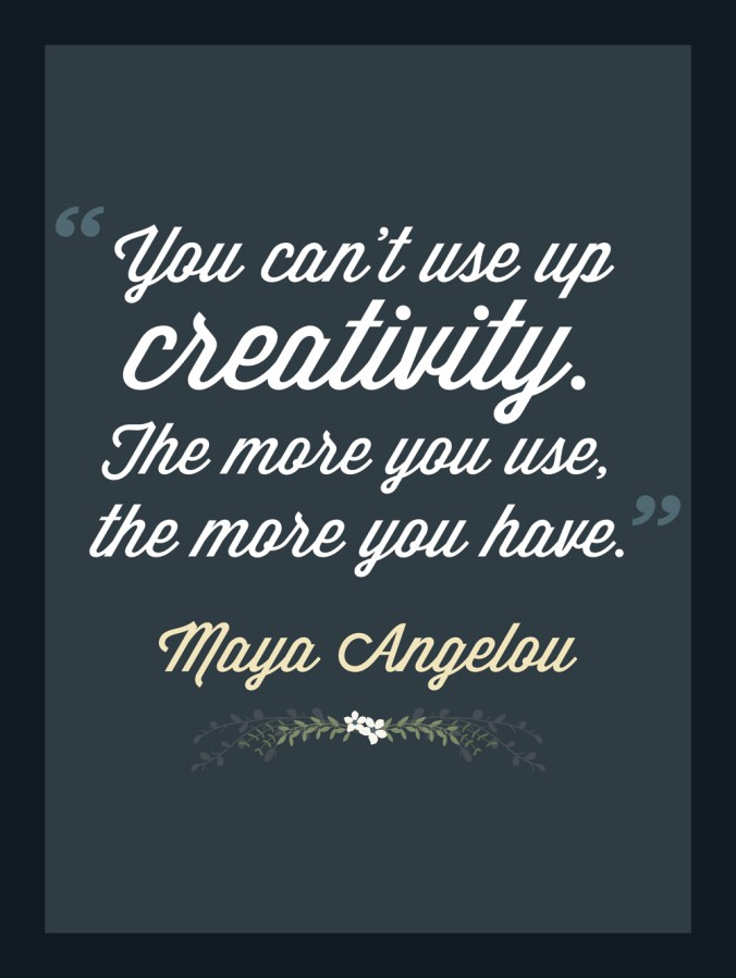 You Can't Use Up Creativity