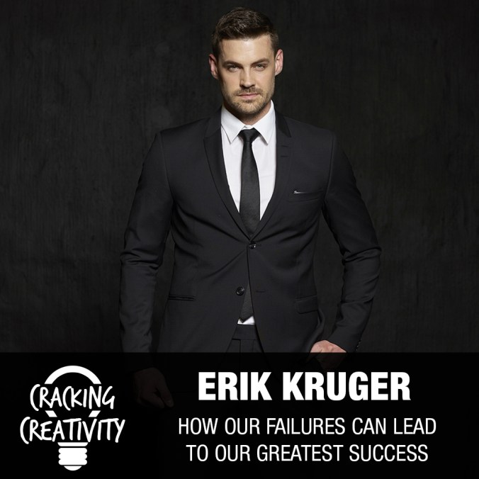 Erik Kruger on Lessons from Failure, Letting Principles Guide You, and Creating Value for Your Audience – Cracking Creativity Episode 82