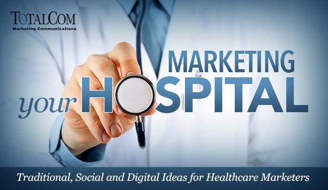 TotalCom Marketing Your Hospital