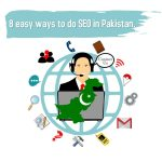 8 easy ways to do SEO in Pakistan.
