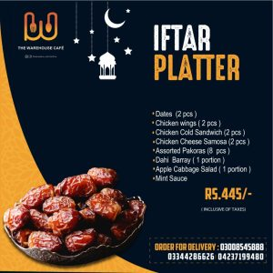 Warehouse cafe iftar deal 2020 - warehouse cafe in lahore