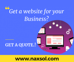 Are you looking for a website - get a quote here - naxsol - web solutions