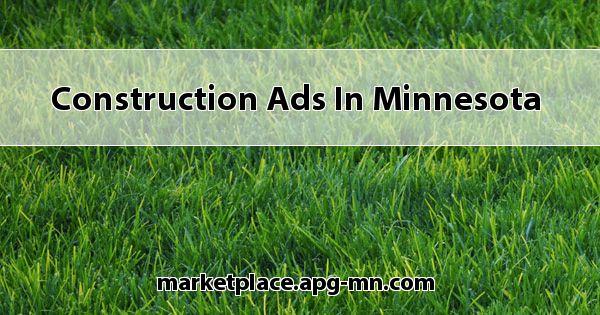 Construction Ads In Minnesota