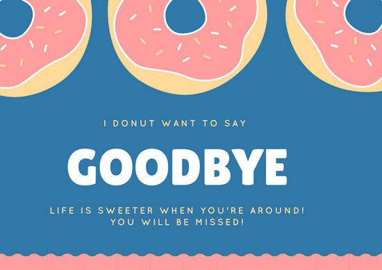 Blue And Pink Donut Pun Going Away Card Templates By Canva