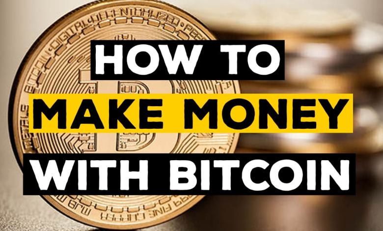 7 Best Way To Make Money With Bitcoin!