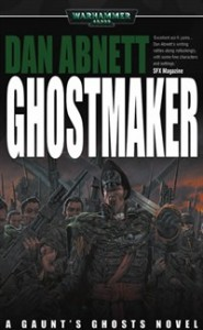 Ghostmaker by Dan Abnett