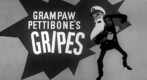 Grampaw Pettibone's Gripes