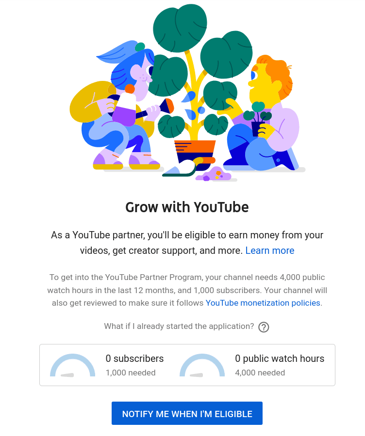 Eligibility for applying to become a YouTube partner and make money from your vlogs
