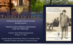 The 2018 Quarry Farm Symposium: American Literary History & Economics in The New Gilded Age