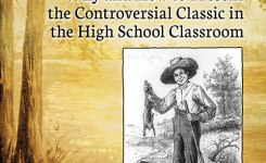 Mark Twain Forum Reviews: Teaching Huckleberry Finn by John Nogowski