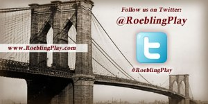 Follow Mark's ROEBLING play on Twitter @RoeblingPlay