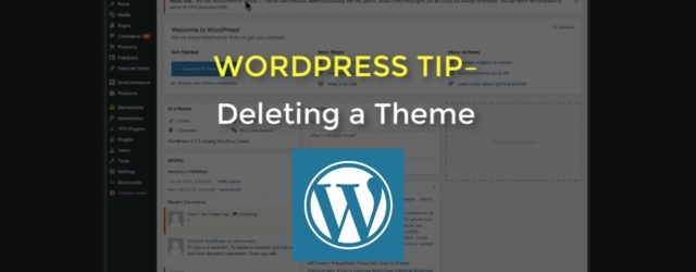 WordPress Tip: How to Delete a Theme in WordPress