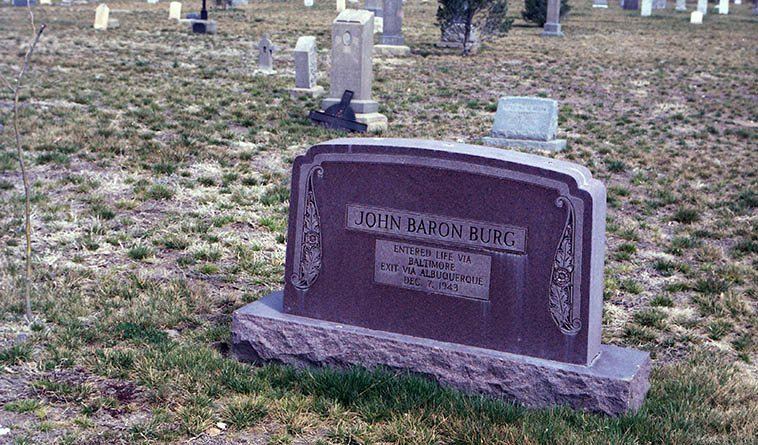 That's about as perfunctory as you can get -- I didn't know Mr Burg, no doubt an interesting person -- Mt Calvary Cemetery, Albuquerque -- March 20, 1994 -- photo Mark Weber