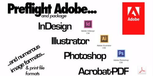 Check Files for Print Quality and Preflight Adobe Page Layouts for Creative Suite or Creative Cloud, via Markzware FlightCheck
