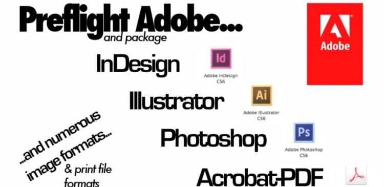 Preflight Adobe Creative Suite and Creative Cloud File Formats with Markzware FlightCheck