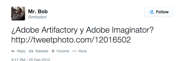 Adobe Illustrator, was known as Adobe Artifactory and Adobe Imaginator as mentioned by Mr. Bob on Twitter